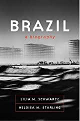 Brazil: A Biography Kindle Edition
