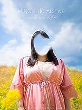 MINOLI-do Archive 2019/03/31: Chubby Woman Photobook (Tokyo MINOLI-do) (Japanese Edition)