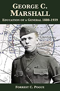 George C. Marshall: Education of a General, 1880-1939 (English Edition)