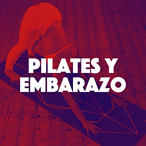 Pilates y Embarazo - Cd de Música Lounge 2018 para ...