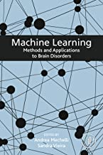 Machine Learning: Methods and Applications to Brain Disorders (English Edition)