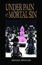 Under Pain of Mortal Sin