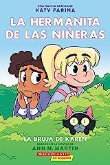 La hermanita de las niñeras #1: La bruja de Karen (Karen's Witch) (Baby-Sitters Little Sister Graphix) (Spanish Edition) Kindle Edition