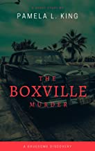 The Boxville Murder: A Gruesome Discovery