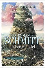 La Traversée des temps - La Porte du ciel - tome 2 Format Kindle