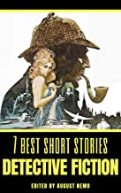 7 best short stories - Detective Fiction (7 best short stories - specials Book 36)