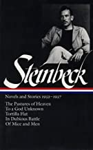 John Steinbeck : Novels and Stories, 1932-1937 : The Pastures of Heaven / To a God Unknown / Tortilla Flat / In Dubious Battle / Of Mice and Men (Library of America)