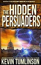 The Hidden Persuaders: A Dan Kotler Archaeological Thriller