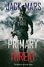 Primary Threat: The Forging of Luke Stone—Book #3 (an Action Thriller) (English Edition)