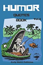 """HUmor Quotes Book : Humor and Comedy Quotes Give for your Laugh every time: """"Try not to have a good time.this is supposed to be educational."""""""