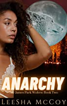 Anarchy: A Paranormal Shifter Romance (The James Pack Wolves Book 2)