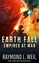 Earth Fall: Empires at War: (Book Three)