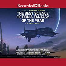 The Best Science Fiction and Fantasy of the Year, Volume 12