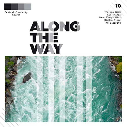 Central Community Church - Along the Way 2019