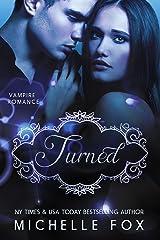Vampire Romance: Turned Kindle Edition
