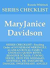 MaryJanice Davidson - SERIES CHECKLIST - Reading Order of WYNDHAM WEREWOLF, ALASKAN ROYAL FAMILY, UNDEAD / QUEEN BETSY, JENNIFER SCALES, CYBORG SERIES, FRED THE MERMAID, MYSTERIA, FBI, INSIG