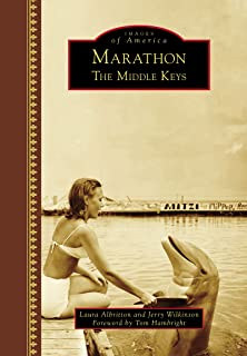 Marathon: The Middle Keys (Images of America) (English Editi