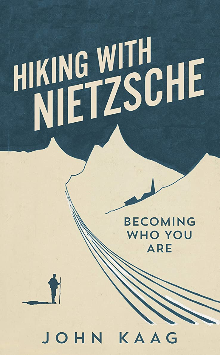 リマーク走る電気技師Hiking with Nietzsche: Becoming Who You Are