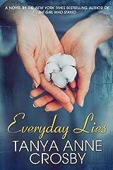 Everyday Lies マスマーケット