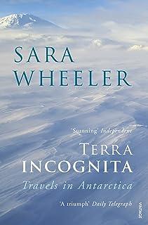 Terra Incognita: Travels in Antarctica (English Edition)