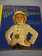 Shirley Temple In Wee Willie Winkie (Shirley Temple)