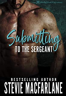 Submitting to the Sergeant