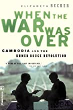 When The War Was Over: Cambodia And The Khmer Rouge Revolution (English Edition)