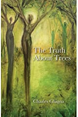 The Truth About Trees Kindle Edition