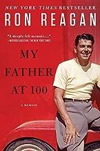 my father at 100 a memoir