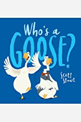 Who's a Goose Kindle Edition
