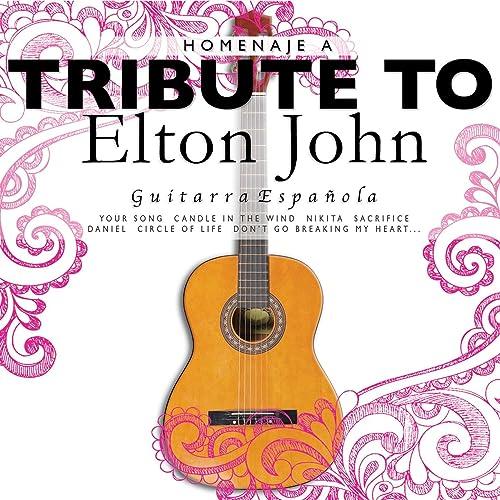 Guitarra Española: Tribute to Elton John de The Harmony Group ...