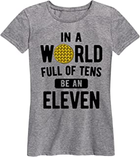 in A World of Tens be an Eleven - Ladies Short Sleeve Classic Fit Tee