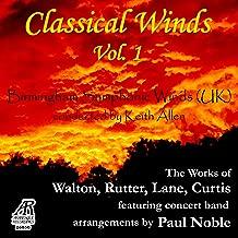 Walton, Rutter, Lane, Curtis: Classical Winds, Vol. 1, featuring concert band arrangements by Paul Noble