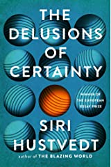 The Delusions of Certainty (English Edition) Versión Kindle