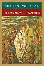The Mission of the Prophets