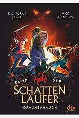 Bund der Schattenläufer – Drachenhauch (Die Schattenläufer-Reihe 2) (German Edition) Kindle Edition