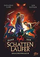 Bund der Schattenläufer – Drachenhauch (Die Schattenläufer-Reihe 2) (German Edition)