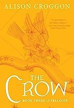 The Crow: The Third Book of Pellinor (Pellinor Series 3)