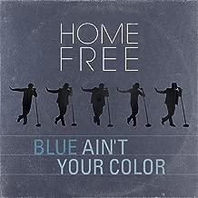 Blue Ain't Your Color
