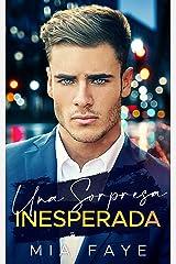 Una Sorpresa Inesperada: Novela Romántica Contemporánea (Spanish Edition) Kindle Edition