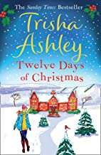 Twelve Days of Christmas: A bestselling Christmas read to devour in one sitting! (English Edition)