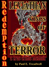LEVIATHAN KINGS OF TERROR, a true crime memoir: Redemption (English Edition)