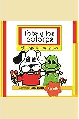 Toba y los colores (Toba y Fuz - Bebés nº 1) (Spanish Edition) Kindle Edition