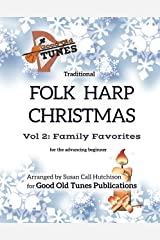 Traditional Folk Harp CHRISTMAS Vol. 2: Family Favorites: for advancing beginners (Good Old Tunes Harp Music) Kindle Edition