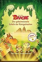 Der kleine Drache und der geheimnisvolle Schatz der Königsdrachen (German Edition)