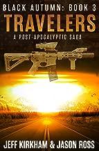 Black Autumn Travelers: A Post-Apocalyptic Thriller (The Black Autumn Series Book 3)