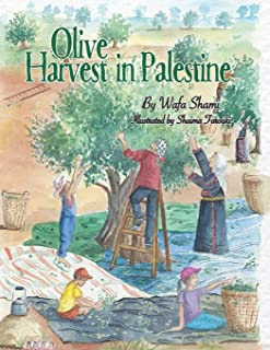 Olive Harvest in Palestine: A story of childhood memories