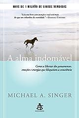 A alma indomável (Portuguese Edition) Kindle Edition