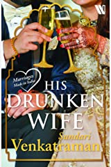 His Drunken Wife (Marriages Made in India) Kindle Edition