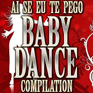 Ai Se Eu Te Pego Baby Dance, Vol. 1